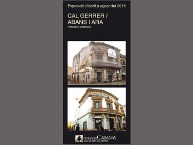CAL GERRER / ANTES Y AHORA