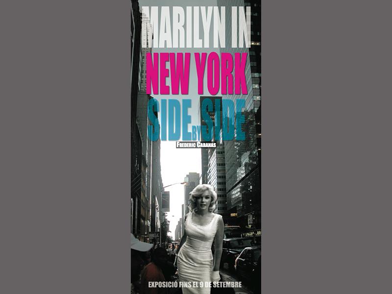 Marilyn in New York. Side by Side